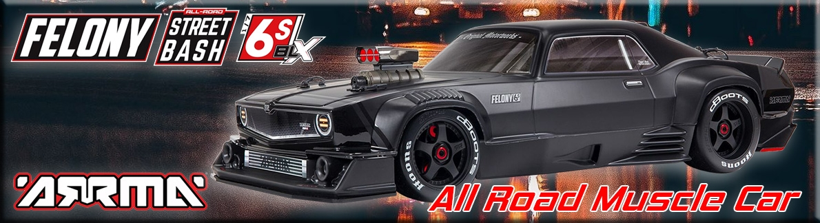 ARRMA FELONY 6S BLX Street Bash 1/7 All-Road Muscle Car